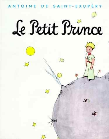 Le Petit Prince, d'Antoine de Saint-Exupéry est le livre le plus traduit au monde